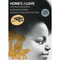Honey, I Love and Other Love Poems (Reading Rainbow Series) 关于爱的诗歌(美国图书馆协会推荐童书,彩虹阅读好书榜) ISBN9780064430975