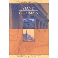 【预订】Stand, Columbia: A History of Columbia University in the City of New York, 1754-2004
