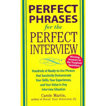 PERFECT PHRASES 4 THE PERFECT INTERVIEW(ISBN=9780071449823)