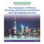 THE ECONOMICS OF MONEY BANKING AND FINANCIAL MARKETS 货币、银行和金融市场经济学