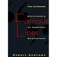 【预订】Famous Lines: A Columbia Dictionary of Familiar Quotations