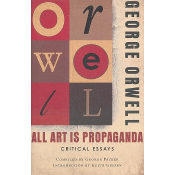 all art is propaganda critical essays All art is propaganda: critical essays: critical essays by george orwell, keith gessen (introduction by), george packer (compiled by) starting at $1893 all art is propaganda: critical essays: critical essays has 1 available editions to buy at alibris.