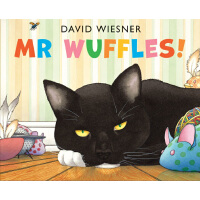 Mr Wuffles! [Paperback] 华夫先生!(2014年凯迪克银奖、大卫-威斯纳新作品)ISBN9781783441167